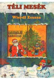 Téli mesék - Wierdl Zsuzsa - Régikönyvek