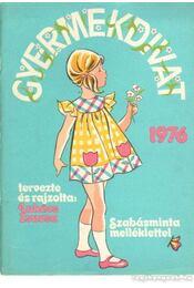 Gyermekdivat 1976. - Lukács Zsuzsa - Régikönyvek