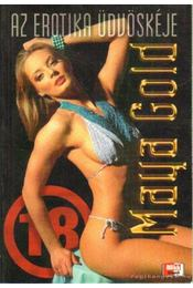 Az erotika üdvöskéje - Gold, Maya - Régikönyvek