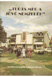 Tudja meg a jövő nemzedék - Dobos Péter, Kovács Géza - Régikönyvek