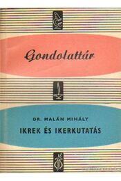 Ikrek és ikerkutatás - Malán Mihály dr. - Régikönyvek