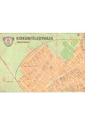 Kiskunfélegyháza várostérképe - Régikönyvek