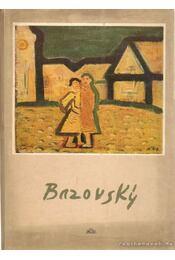 Milos Bazovsky - Vaculik, Karol - Régikönyvek