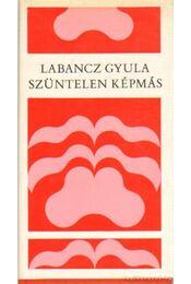 Szüntelen képmás - Labancz Gyula - Régikönyvek