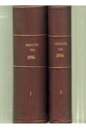 Magyarországi rendeletek tára 1896. harminczadik folyam I-II. kötet - Régikönyvek