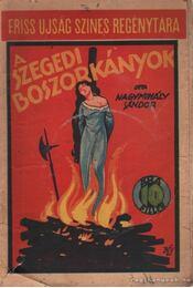 A szegedi boszorkányok - Nagymihály Sándor - Régikönyvek