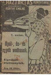 Nyúl-, őz- és egyéb vadhúsok - Kürthy Emilné (szerk.) - Régikönyvek