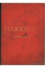 Ulrich B. J. Budapest - Régikönyvek