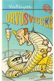 Orvosviccek - Vicc Elek - Régikönyvek