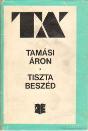 Tiszta beszéd - Tamási Áron - Régikönyvek