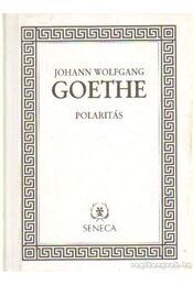 Polaritás - Johann Wolfgang Goethe - Régikönyvek
