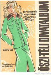 Őszi-téli divatalbum 1977-78. - Hegedűs Ibolya - Régikönyvek