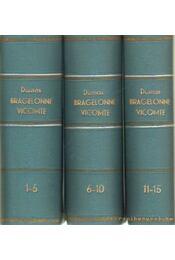 Bragelonne Vicomte 1.-15. 3 kötetben - Alexandre Dumas - Régikönyvek