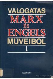 Válogatás Marx és Engels műveiből I-II. kötet - Régikönyvek
