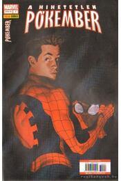 A Hihetetlen Pókember 7. 2006. április - Straczynski, Michael J. - Régikönyvek