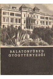 Balatonfüred gyógytényezői - Debrőczi Tibor dr. - Régikönyvek