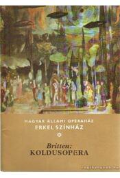 Koldusopera - Britten, Benjamin - Régikönyvek