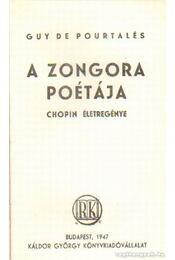 A zongora poétája - Pourtalés, Guy de - Régikönyvek