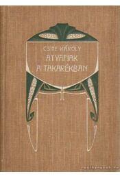 Atyafiak a takarékban - Csite Károly - Régikönyvek
