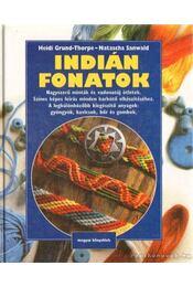Indián fonatok - Sanwald, Natascha, Heidi Grund-Thorpe - Régikönyvek