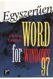 Egyszerűen Word for Windows 97 - Inotai László - Régikönyvek