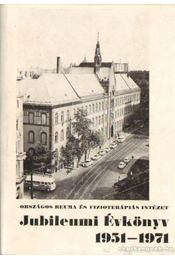 Országos Reuma és Fizikoterápiás Intézet Jubileumi Évkönyv 1951-1971 - Scherer Norbert dr. - Régikönyvek