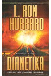 Dianetika - L. Ron Hubbard - Régikönyvek