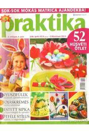 Praktika 2006. április 4. szám - Boda Ildikó (főszerk.) - Régikönyvek