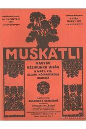 Muskátli 1934. május 8. szám - Zulawsky Elemérné - Régikönyvek