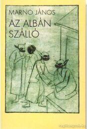Az albán szálló - Marno János - Régikönyvek