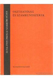 Oszthatóság és számrendszerek - Fried Ervin - Régikönyvek