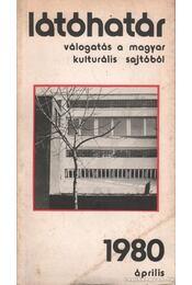 Látóhatár 1980 április - Kenyeres Zolltán (szerk.) - Régikönyvek