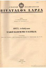 A Magyar Államvasutak hivatalos lapja 1975. évfolyam - Régikönyvek