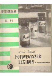 Fotovegyszer lexikon - Lentz Nándor, Kindl Ervin - Régikönyvek