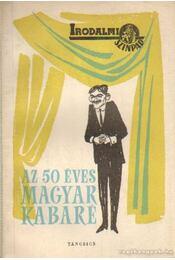Az 50 éves Magyar Kabaré I-II. kötet - Gábor Andor, Nagy Endre, Emőd Tamás - Régikönyvek