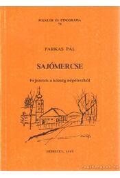 Sajómercse - Farkas Pál - Régikönyvek