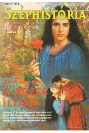 A rózsa illata 2001/1. - Delacroix, Claire - Régikönyvek