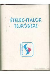 Ételek-italok tejkódexe - Régikönyvek
