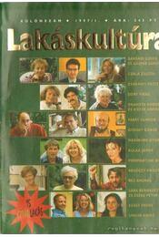 Lakáskultúra 1997/1 különszám - Szűcs Eszter - Régikönyvek