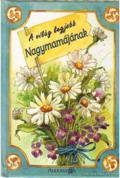 A világ legjobb Nagyamamájának - Szalay Tamás - Régikönyvek