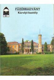 Füzérradvány - Károlyi-kastély - Dercsényi Balázs - Régikönyvek
