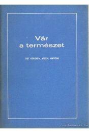 Vár a természet - Kondor Endre - Régikönyvek