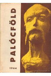 Palócföld 1964. - Csuky László - Régikönyvek