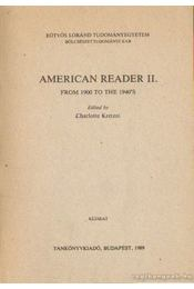 American reader II. from 1900 to the 1940's - Kretzoi, Charlotte (szerk.) - Régikönyvek