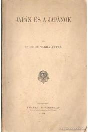 Japán és a japánok - Dr. Csige Varga Antal - Régikönyvek