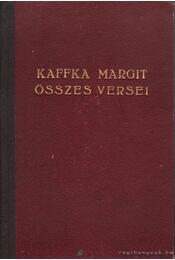 Kaffka Margit összes versei - Kaffka Margit - Régikönyvek