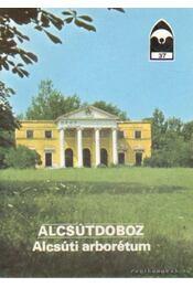 Alcsútdoboz - Alcsúti arborétum - Régikönyvek