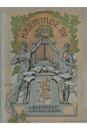 Harminc év 1877-1907 - A 'Budapest' jubileumi Albuma - Gara József (szerk.) - Régikönyvek