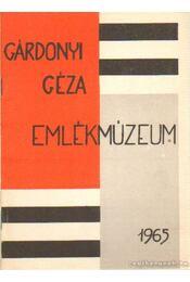 Gárdonyi Géza emlékmúzeum - Nagy Sándor - Régikönyvek