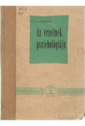 Az érzelmek pszichológiája - Jakobszon, P.M. - Régikönyvek